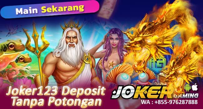 Cara Deposit Joker123 Pakai Pulsa Tanpa Potongan