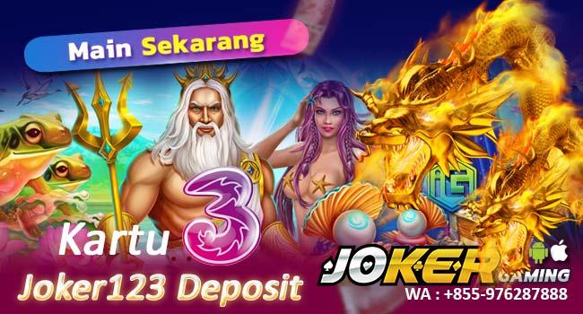 Deposit Joker123 Pulsa Tri